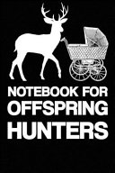 Notebook for Offspring Hunters