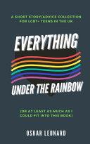 Everything Under The Rainbow
