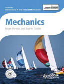 Books - AS And A Level Mathematics: Mechanics Students Book | ISBN 9781444146486