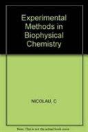 Experimental Methods in Biophysical Chemistry