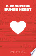 A Beautiful Human Heart
