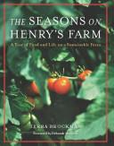 The Seasons on Henry s Farm