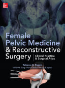 Female Pelvic Medicine and Reconstructive Surgery Book