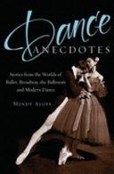 Dance Anecdotes