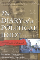 The Diary of a Political Idiot Book PDF