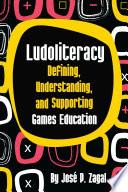 Ludoliteracy