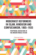 Modernist Reformers in Islam, Hinduism and Confucianism, 1865-1935 Pdf/ePub eBook