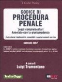 Codice di procedura penale 2007. Leggi complementari. Annotato con la giurisprudenza. Con schemi riepilogativi removibili e aggiornamenti on-line