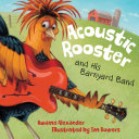 Acoustic Rooster and His Barnyard Band [Pdf/ePub] eBook