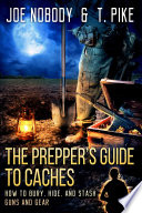 The Prepper s Guide to Caches