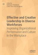 Effective and Creative Leadership in Diverse Workforces