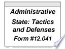 Administrative State Tactics And Defenses Course Form 12 041