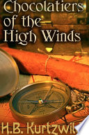 Chocolatiers of the High Winds