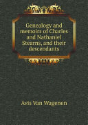Genealogy and memoirs of Charles and Nathaniel Stearns, and their descendants [Pdf/ePub] eBook