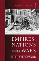 Empires  Nations and Wars
