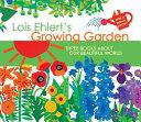 Lois Ehlert s Growing Garden