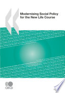 Modernising Social Policy for the New Life Course