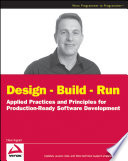 Design - Build - Run
