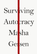 Pdf Surviving Autocracy