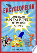 The Encyclopedia of American Animated Television Shows