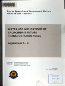 Water Use Implications of California s Future Transportation Fuels