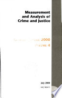 Criminal Justice 2000  Measurement and analysis of crime and justice