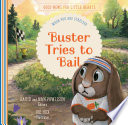 Buster Tries to Bail Book PDF