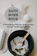 Bath Bomb Book