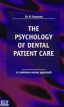 Psychology of Dental Patient Care