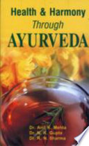 Health and Harmony Through Ayurveda