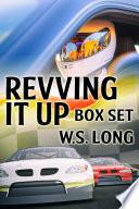 Revving It Up Box Set