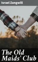 The Old Maids' Club Pdf/ePub eBook