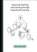 Improving Teaching and Learning through Experiential Learning