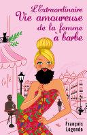 Pdf L'Extraordinaire Vie amoureuse de la femme à barbe Telecharger