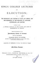 King s College Lectures on Elocution  Or  The Physiology and Culture of Voice and Speech Book PDF