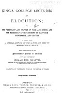 King s College Lectures on Elocution  Or  The Physiology and Culture of Voice and Speech