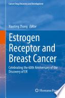 Estrogen Receptor and Breast Cancer