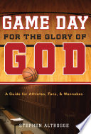 Game Day for the Glory of God
