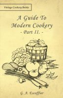 A Guide to Modern Cookery -