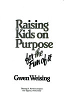 Raising Kids on Purpose for the Fun of it Book PDF