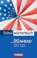 Cornelsen Schulwörterbuch Go Ahead Englisch - Deutsch / Deutsch - Englisch