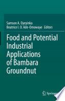 Food and Potential Industrial Applications of Bambara Groundnut