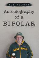 Autobiography of a Bipolar [Pdf/ePub] eBook