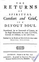 The holy life and death of the lady Letice  vi countess Falkland  with the returnes of spiritual comfort and grief in a devout soul  Repr   of part of the 1648 ed