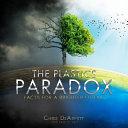 The Plastics Paradox