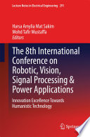 The 8th International Conference On Robotic Vision Signal Processing Power Applications Book PDF