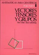 vectores tensores y grupos