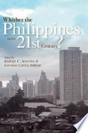 Whither the Philippines in the 21st Century?