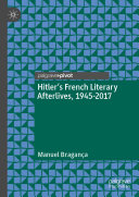 Pdf Hitler's French Literary Afterlives, 1945-2017 Telecharger