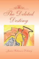The Deleted Destiny